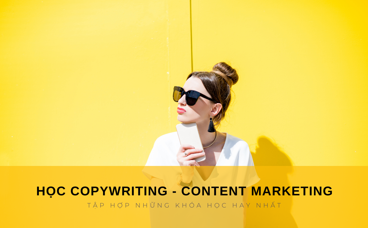 Khóa học Copywriting – Content Marketing