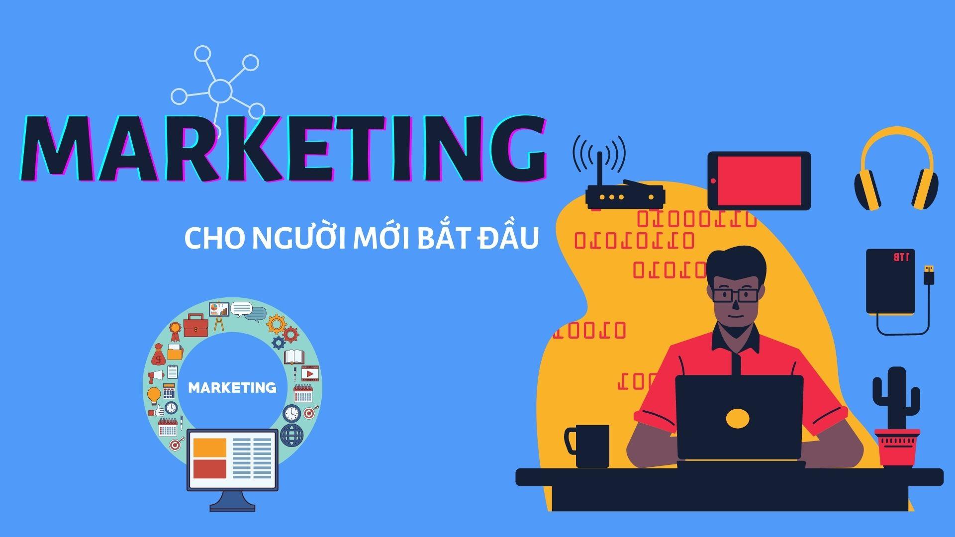 Mẹo học Marketing cho NGƯỜI MỚI BẮT ĐẦU – Các khóa học phù hợp với người mới