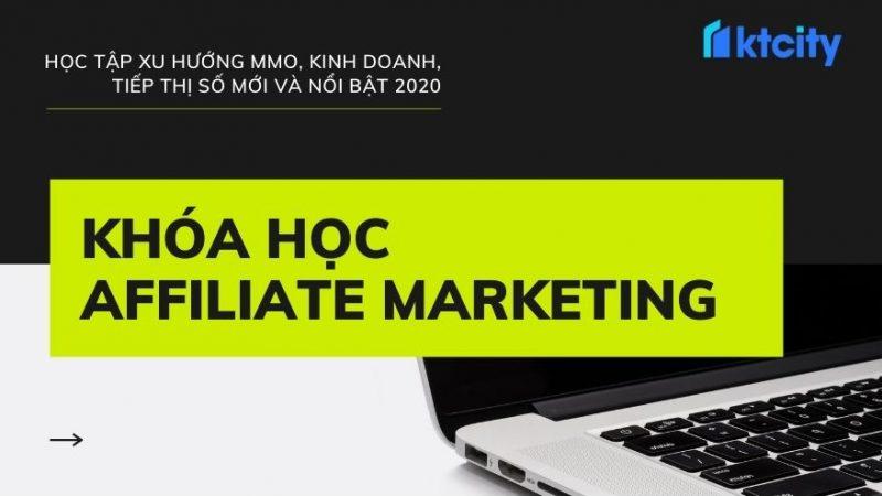 Khóa học Affiliate Marketing – Tạo thu nhập tại nhà lâu dài bền vững